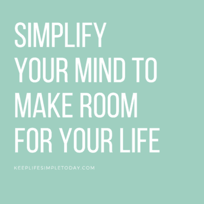keep life simple today