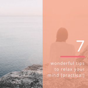7 wonderful tips to relax your mind